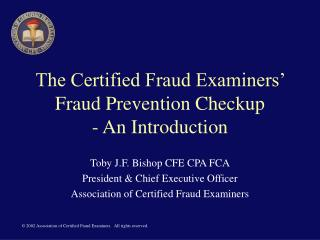 The Certified Fraud Examiners  Fraud Prevention Checkup - An Introduction