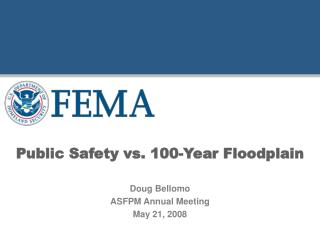 Public Safety vs. 100-Year Floodplain