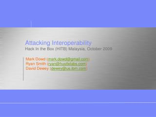 Attacking Interoperability