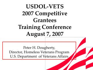 Peter H. Dougherty,  Director, Homeless Veterans Program U.S. Department  of Veterans Affairs