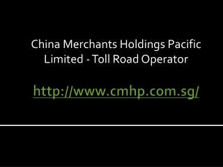 China Merchants Holdings Pacific Limited - Toll Road Opera