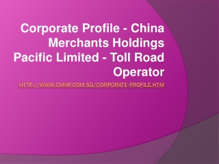 Company Profile - China Merchants Holdings Pacific Limited -