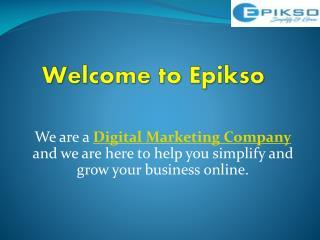 Digital Marketing Company- Epikso