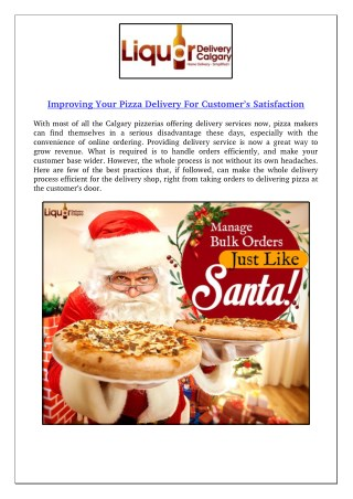 Improving Your Pizza Delivery For Customer's Satisfaction