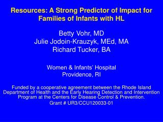 Resources: A Strong Predictor of Impact for Families of Infants with HL