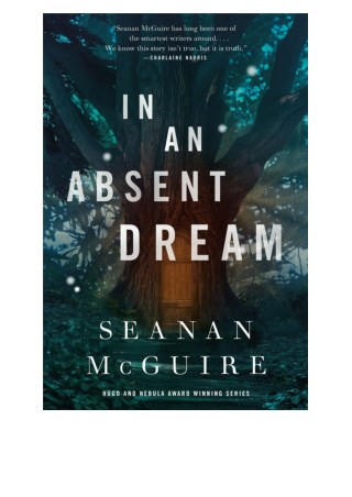 Free In an Absent Dream By Seanan McGuire in format PDF / EPUB / Mobi