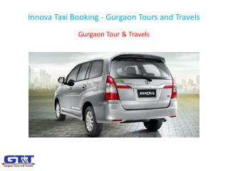 Innova Taxi Booking - Gurgaon Tours and Travels