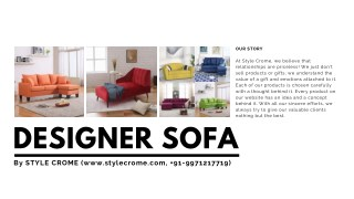 Designer sofa- Style Crome