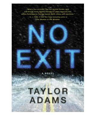 Free No Exit By Taylor Adams in format PDF / EPUB / Mobi