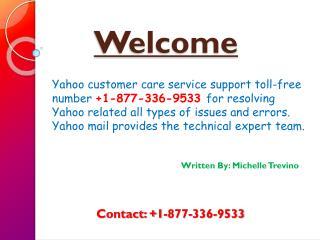 Yahoo Customer Care Toll-Free 1-877-336-9533 Number