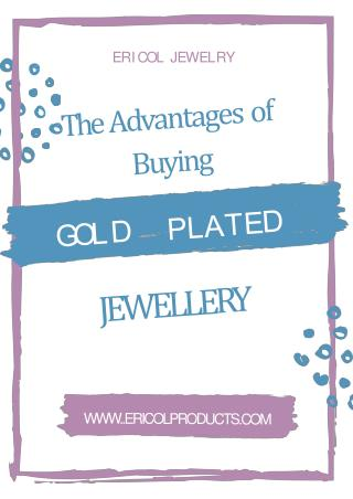 The Advantages of Buying Gold Plated Bracelets Online