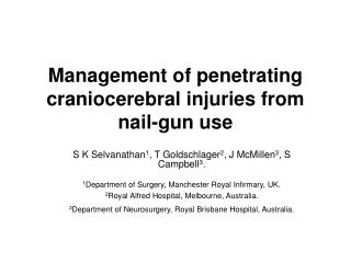 Management of penetrating craniocerebral injuries from nail-gun use