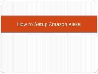 How to Setup Amazon Alexa