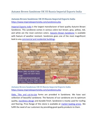 Autumn Brown Sandstone UK US Russia Imperial Exports India