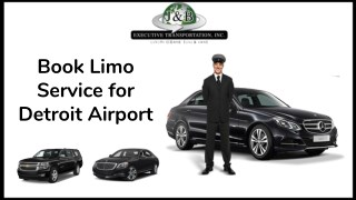 Book Limo Service for Detroit Airport