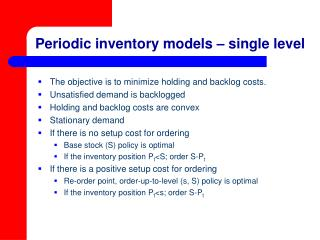 Periodic inventory models – single level