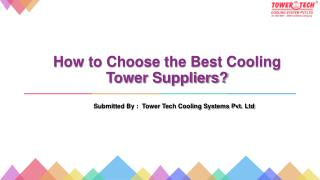 How to Choose the Best Cooling Tower Suppliers?