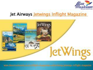 Advertise in Jetwings Jet Airways Inflight Magazine   Jetwings Inflight Magazine Advertisement