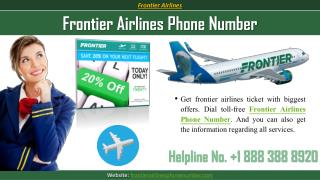 To Call Frontier Airlines Phone Number for Flight Booking | Dial @  1 888 388 8920