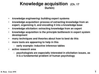 Knowledge acquisition   (Ch. 17 Durkin)