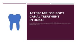 Aftercare for Root Canal Treatment in Dubai