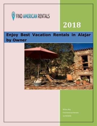Enjoy Best Vacation Rentals in Alajar by Owner