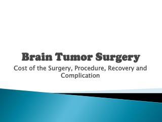 Cost of brain tumor surgery in Delhi