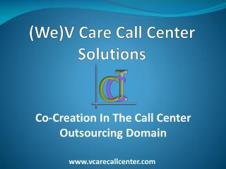 Outsourced Call Center Services   Call Center Services   Vcare Call Center