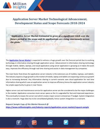 Application Server Market Technological Advancement, Development Status and Scope Forecasts 2018-2024