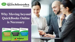 Why moving beyond QuickBooks online is necessary?