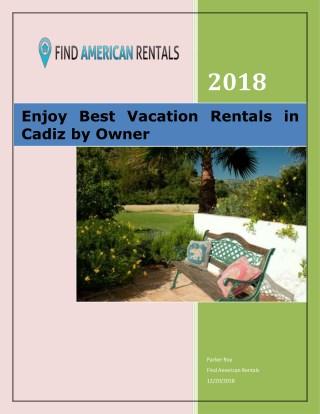 Enjoy Best Vacation Rentals in Cadiz by Owner