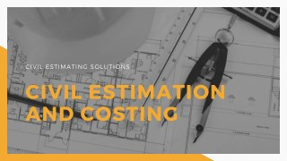 Civil Estimation and Costing