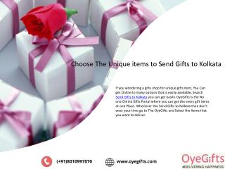 Choose the unique items to send gifts to kolkata