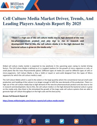 Cell Culture Media Market Driver, Trends, And Leading Players Analysis Report By 2025