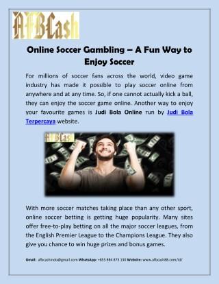 Online Soccer Gambling – A Fun Way to Enjoy Soccer