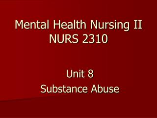 Mental Health Nursing II NURS 2310