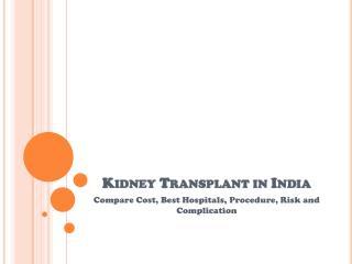 Cost of kidney transplant in Delhi