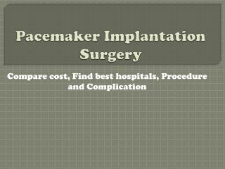 Cost of Pacemaker Surgery in Delhi