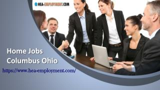 Find Legitimate Work from Home Jobs in Columbus, Ohio to Never Stop Making Extra Money! Hea-Employment.com