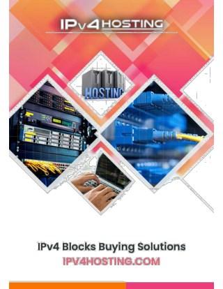 IPv4 Blocks Buying Solutions   IPv4Hosting.com