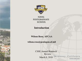 Introduction      Wilson Rosa, AFCAA         wilson.rosapentagon.af.mil