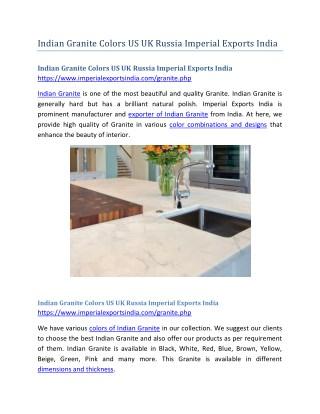 Indian Granite Colors US UK Russia Imperial Exports India