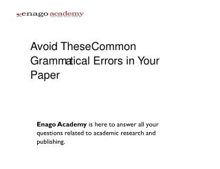 Avoid These Common Grammatical Errors in Your Paper