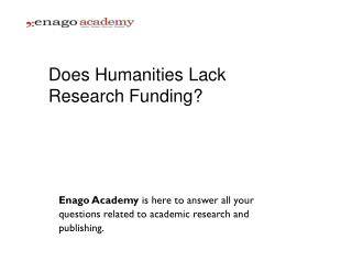 Does Humanities Lack Research Funding