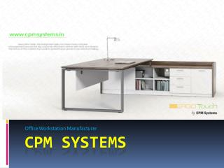 Benifits of Using Modular Office Workstations form CPM Systems