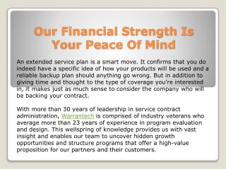 Our Financial Strength Is Your Peace Of Mind