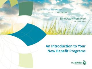 An Introduction to Your New Benefit Programs