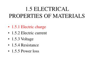 1.5 ELECTRICAL PROPERTIES OF MATERIALS