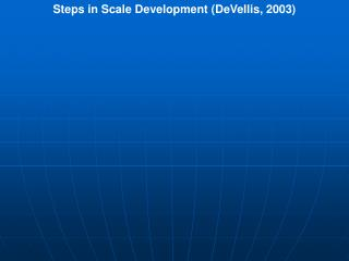 Steps in Scale Development (DeVellis, 2003)
