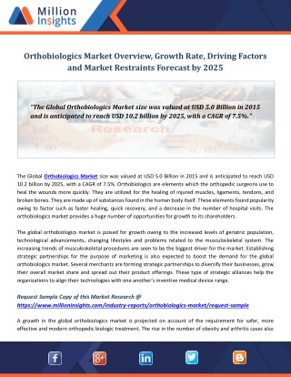 Orthobiologics Market Overview, Growth Rate, Driving Factors and Market Restraints Forecast by 2025